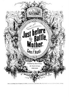 Just Before the Battle, Mother: Für Stimmen und Klavier by George Frederick Root