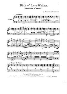 Birth of Love Waltzes: Birth of Love Waltzes by Francois de Moulineaux