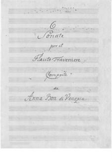 Sechs Sonaten für Flöte und Basso Continuo: Vollständiger Satz by Anna Bon
