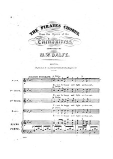 The Enchantress: Pirates Chorus by Michael William Balfe