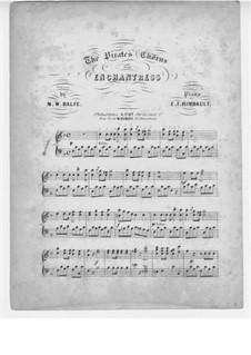 The Enchantress: Pirates Chorus, for Piano by Michael William Balfe