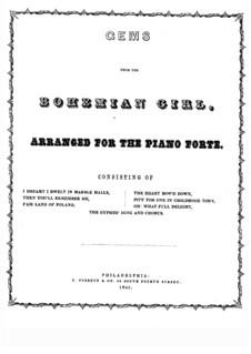 Die Zigeunerin: Ausgewählte Themen, für Klavier by Michael William Balfe
