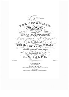 The Daughter of St. Mark: Ballad 'The Gondolier', for Voice and Piano by Michael William Balfe