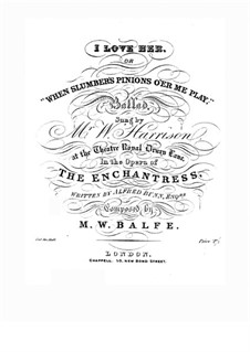 The Enchantress: I Love Her, for Voice and Piano by Michael William Balfe