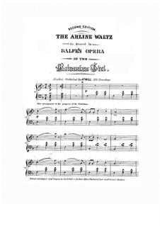 Die Zigeunerin: Arline Waltz, für Klavier by Michael William Balfe