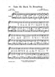 Take Me Back to Broadway: Take Me Back to Broadway by Anne Caldwell