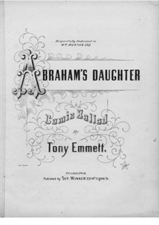 Abraham's Daughter. Comic Ballad: Abraham's Daughter. Comic Ballad by Tony Emmett