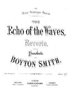 The Echo of the Waves, Op.17: The Echo of the Waves by Boyton Smith
