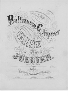 The Baltimore Clipper: The Baltimore Clipper by Louis Antoine Jullien
