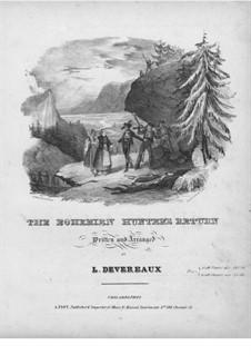 The Bohemian Hunter's Return: The Bohemian Hunter's Return by Leonardus Devereaux