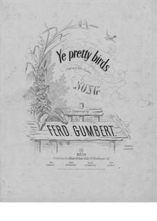 O bitt' euch liebe Vögelein: In F-Dur by Ferdinand Gumbert