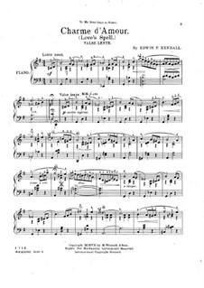 Charme d'amour: Für Klavier by Edwin F. Kendall
