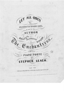 The Enchantress: Let All Obey, for Voice and Piano by Michael William Balfe