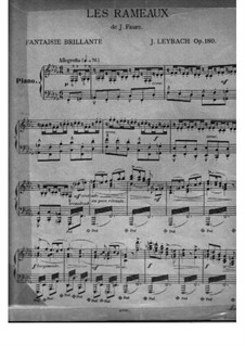 Fantasie über 'Les rameaux' von J. Faure, Op.180: Fantasie über 'Les rameaux' von J. Faure by Joseph Leybach