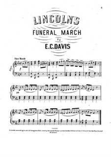 Lincoln's Funeral March for Piano: Lincoln's Funeral March for Piano by Edward Cox Davis