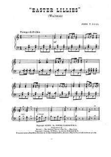 Easter Lillies. Waltzes: Easter Lillies. Waltzes by John T. Hall