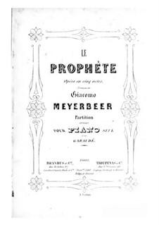 Der Prophet: Für Klavier by Giacomo Meyerbeer