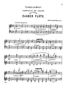 Fantasie über Thema aus 'Die Zauberflöte' von Mozart: Fantasie über Thema aus 'Die Zauberflöte' von Mozart by William Vincent Wallace