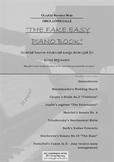 The Fake Easy Piano Book (for beginners and semi-beginners): The Fake Easy Piano Book (for beginners and semi-beginners) by OLC Barcelona Sheet Music