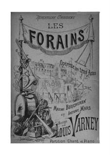 Les forains: Akt I, für Solisten, Chor und Klavier by Louis Varney