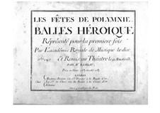 Les fêtes de Polymnie, RCT 39: Vollpartitur by Jean-Philippe Rameau