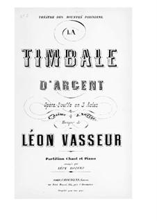 La timbale d'argent: La timbale d'argent by Léon Vasseur