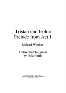 Fragmente: Prelude to Act I, for Guitar by Richard Wagner