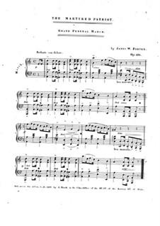 The Martyred Patriot, Op.473: The Martyred Patriot by James W. Porter