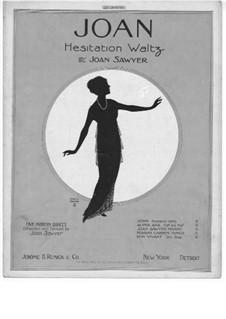 Joan. Hesitation Waltz: Joan. Hesitation Waltz by Joan Sawyer