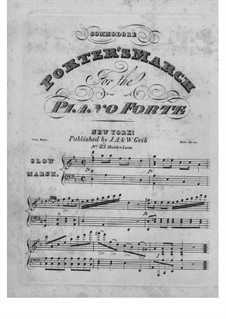 Commodore Porter's March: Commodore Porter's March by Unknown (works before 1850)
