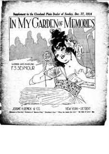 In My Garden of Memories: In My Garden of Memories by Frederick J. Seymour