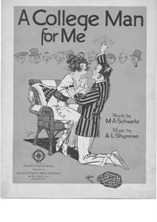 A College Man for Me: A College Man for Me by A. L. Shynman