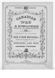 Canadian War Anthem: Canadian War Anthem by Charles A. Sippi