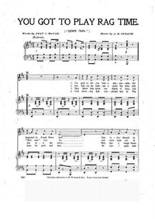 You Got to Play Rag Time: You Got to Play Rag Time by Alfred Baldwin Sloane
