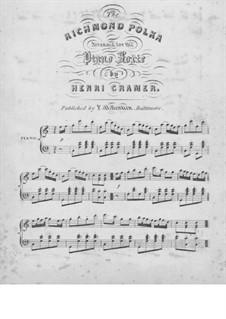 The Richmond Polka: Für Klavier by Unknown (works before 1850)