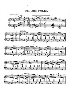 Old Abe Polka: Old Abe Polka by Unknown (works before 1850)