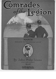 Comrades of the Legion: Comrades of the Legion by John Philip Sousa