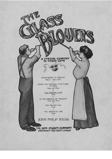 The Glass Blowers: The Crystal Lute, for Voice and Piano by John Philip Sousa