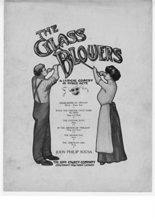The Glass Blowers: From Maine to Oregon, for Piano by John Philip Sousa