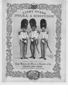 Light Guard Schottisch: Light Guard Schottisch by Franz Staab