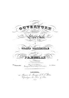 Elverhøj (Der Elfenhügel). Ouvertüre, Op.100: Direction und Stimmen by Friedrich Kuhlau
