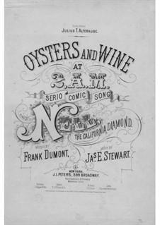 Oysters and Wine at 2 a. m.: Oysters and Wine at 2 a. m. by James Eugene Stewart