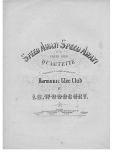 Speed Away! Speed Away: Singpartitur by Isaac Baker Woodbury