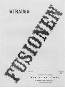 Fusionen. Walzer für Klavier: Fusionen. Walzer für Klavier by Eduard Strauss