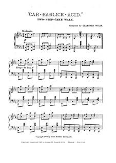 Car-Barlick Acid, for Piano: Car-Barlick Acid, for Piano by Clarence C. Wiley