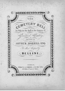 The Cemetery Bell: The Cemetery Bell by Vincenzo Bellini