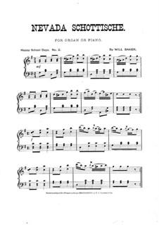 Nevada Schottische for Organ (or Piano): Nevada Schottische for Organ (or Piano) by Will Baker