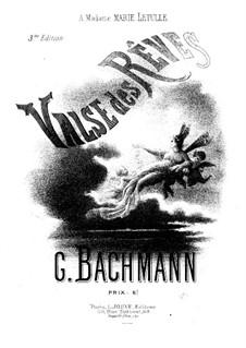 Valse des Rêves: Valse des Rêves by Georges Bachmann