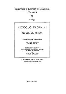 Grosse Etüden nach Paganini, S.141: Vollsammlung by Franz Liszt