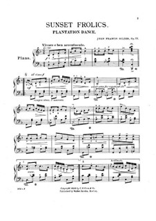 Sunset Frolics, Op.66: Sunset Frolics by John F. Glider